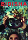 Too Fast to Live (Duck Editions)