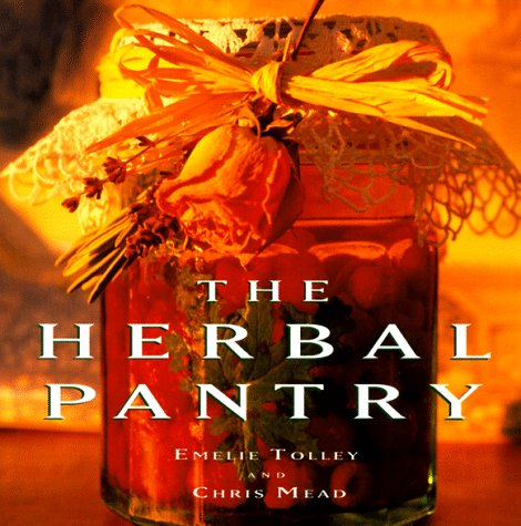 The Herbal Pantry by Emelie Tolley
