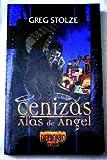 CENIZAS Y ALAS DE ANGEL (849502490X) by STOLZE, GREG