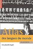 echange, troc Roland Breton, Krystyna Mazoyer - Atlas des langues du monde : Une pluralité fragile