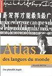 Atlas des langues du monde : Une plur...