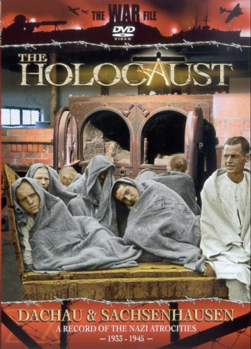 The Holocaust: Dachau And Sachsenhausen [DVD]