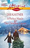 img - for A Perfect Match and the Christmas Groom (Love Inspired Classics) book / textbook / text book