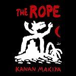 The Rope: A Novel | Kanan Makiya