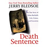 Death Sentence: The True Story of Velma Barfield's Life, Crimes, and Execution by Jerry Bledsoe
