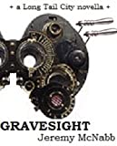 img - for Gravesight (Long Tail City) book / textbook / text book