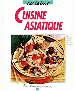 cuisine asiatique camsong thidavadee 9782010212062 books