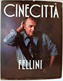 Cinecitta (0289800285) by Fellini, Federico