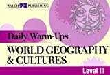 Daily Warm-Ups: World Geography & Cultures Level 2