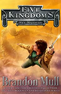 Sky Raiders (Five Kingdoms) from Aladdin