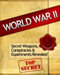 World War 2: Secret Weapons, Conspira...