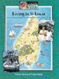 Living in St Lucia Pupils' book (Cambridge Primary Geography)