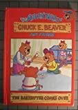 The Babysitter Comes over (The Adventures of Chuck E Beaver and Friends)