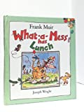 What-a-mess Has Lunch (Picture Corgi) (0552524220) by Muir, Frank