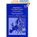 Adapting to Eu Multi-level Governance: Regional and Environmental Policies in Cohesion and Cee Countries