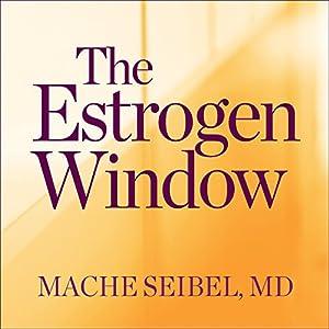 The Estrogen Window Audiobook