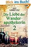 Die Liebe der Wanderapothekerin 2: De...