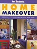 Good Housekeeping Home Makeover (Good Housekeeping Cookery Club) (0091864100) by Callery, Emma
