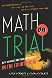 "Leila Schneps and Coralie Colmez, ""Math on Trial"" (Basic Books, 2013)"