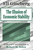 img - for The Illusion of Economic Stability book / textbook / text book