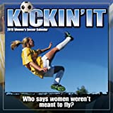 Kickin It Womens Soccer 2015 Wall Calendar