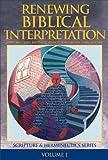 echange, troc  - Renewing Biblical Interpretation (Scripture and Hermeneutics Series, V. 1)