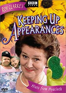 Keeping Up Appearances:Hints from Hyacinth by BBC Home Entertainment