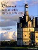 echange, troc Robert de Laroche - Châteaux, parcs et jardins en vallée de Loire