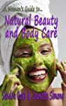 A Woman's Guide to... Natural Beauty...