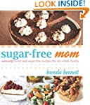 Sugar-Free Mom Naturally Sweet and Su...