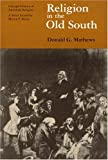 img - for Religion in the Old South (Chicago History of American Religion) book / textbook / text book