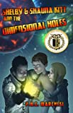 img - for Shelby and Shauna Kitt and the Dimensional Holes book / textbook / text book