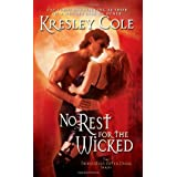 No Rest for the Wicked (Immortals After Dark, Book 2) ~ Kresley Cole