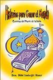 Historias para Ganar el Mundo (Spanish Edition)