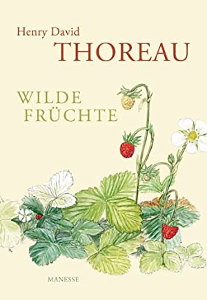Cover Henry David Thoreau, Wilde Früchte, Manesse 2012