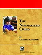 The Normalized Child by Kathleen Futrell