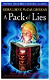 A Pack of Lies (Oxford Children's Modern Classics) (019271788X) by McCaughrean, Geraldine