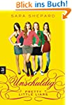 Pretty Little Liars - Unschuldig: Band 1
