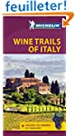 Michelin Wine Trails of Italy: Discov...