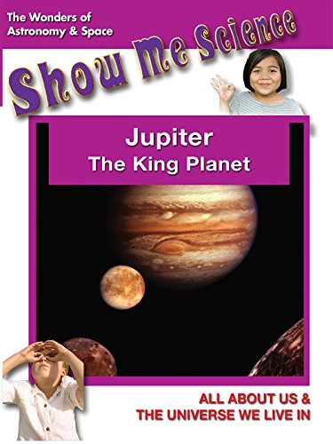 Astronomy & Space Jupiter The King Planet