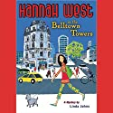 Hannah West in the Belltown Towers (       UNABRIDGED) by Linda Johns Narrated by Rena Strober