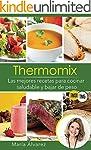 Thermomix - Las 101 mejores recetas p...