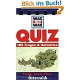 Was ist Was. Quizblock Stadt, Land, Fluss - Österreich: 180 Fragen und Antworten
