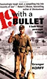 Nineteen With a Bullet: A South African Paratrooper in Angola