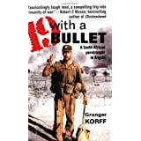 19 with a Bullet: A South African Paratrooper in Angolaby Granger Korff