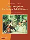img - for Francisco Tarrega - The Complete Early Spanish Editions book / textbook / text book