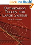 Optimization Theory for Large Systems...