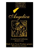 NV David Noyes Wines 'Angelica' Dessert Wine Mendocino 500 mL