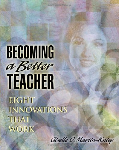 Becoming a Better Teacher: Eight Innovations That Work