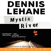 Mystic River | [Dennis Lehane]